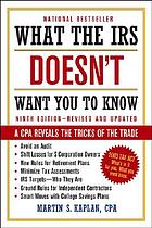What the IRS doesn't want you to know : a CPA reveals the tricks of the trade
