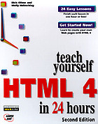 Teach yourself HTML 4 in 24 hours