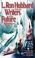 L. Ron Hubbard presents Writers of the future. the year's twelve best tales from the Writers of the future international writers' program