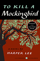 To kill a mockingbird : a graphic novel