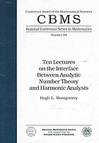 Ten lectures on the interface between analytic number theory and harmonic analysis