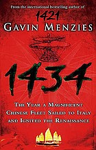 1434 : the year a Chinese fleet sailed to Italy and ignited the Renaissance