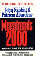 Megatrends 2000 : ten new directions for the 1990's