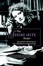 The Shere Hite reader : new and selected writings on sex, globalization, and private life