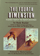 The fourth dimension : toward a geometry of higher reality