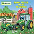 Johnny Tractor and the big surprise