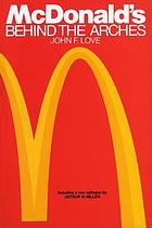McDonald's : behind the arches
