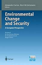 Environmental change and security : a European perspective