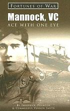 Mannock, VC : zce with one eye