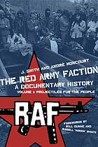 The Red Army Faction : a documentary history