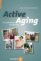Active aging : the contribution of psychology
