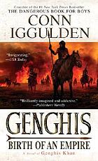 Genghis : birth of an empire