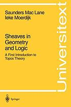 Sheaves in geometry and logic : a first introduction to topos theory