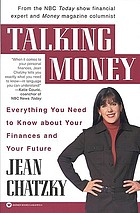 Talking money : everything you need to know about your finances and your future