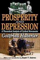 Prosperity and depression; a theoretical analysis of cyclical movements