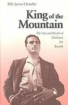 King of the mountain : the life and death of Giuliano the Bandit