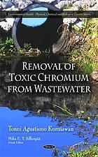 Removal of toxic chromium from wastewater