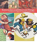 Bottersnikes and other lost things : a celebration of Australian illustrated children's books