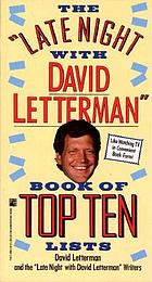 "The ""Late night with David Letterman"" : book of top ten lists"