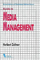 Association of National Advertisers guide to media management