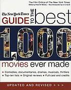 The New York times guide to the best 1000 movies ever made