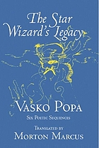 The star wizard's legacy : six poetic sequences