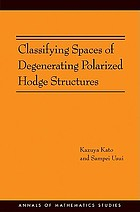 Classifying spaces of degenerating polarized Hodge structures