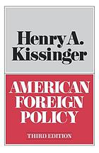 American foreign policy : three essays