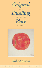 Original dwelling place : Zen Buddhist essays