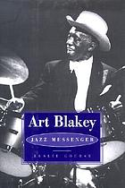 Art Blakey, jazz messenger