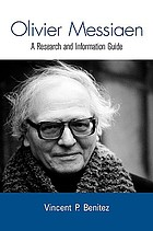 Olivier Messiaen : a research and information guide