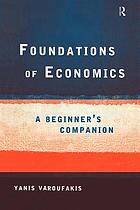 Foundations of economics : a beginner's companion