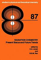 Radiation chemistry : present status and future trends