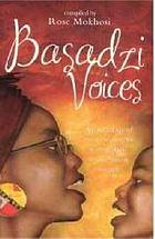 Basadzi voices : an anthology of poetic writing by young black South African women