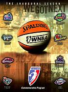WNBA : a celebration : commemorating the birth of a league