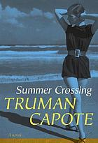 Summer crossing : a novel