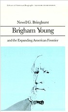 Brigham Young and the expanding American frontier
