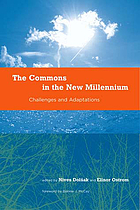 The commons in the new millennium : challenges and adaptation
