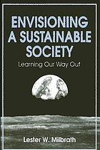 Envisioning a sustainable society : learning our way out