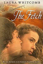 The Fetch : a novel