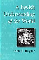 A Jewish understanding of the world