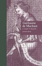 Guillaume de Machaut : a guide to research
