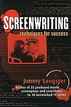 Screenwriting : techniques for success