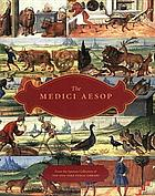 The Medici Aesop : NYPL Spencer 50 from the Spencer Collection of the New York Public Library