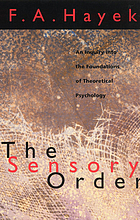 The sensory order : an inquiry into the foundations of theoretical psychology