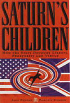 Saturn's children : how the state devours liberty, prosperity and virtue