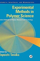 Experimental methods in polymer science : modern methods in polymer research and technology
