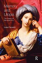Memory and utopia : the primacy of intersubjectivity