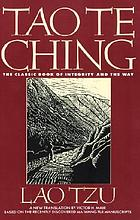 Tao te ching : the classic book of integrity and the way