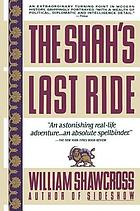 The Shah's last ride : the fate of an ally